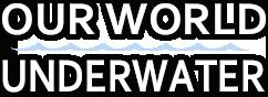 OWU logo Our World Underwater 2014